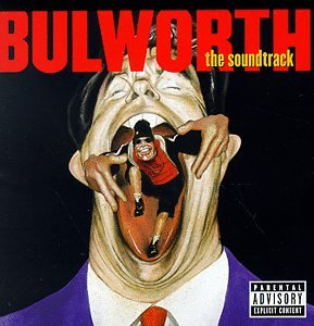 Various Artists - Bulworth: The Soundtrack - Zortam Music