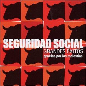Seguridad Social - Gracias Por las Molestias: Grandes Exitos - Zortam Music