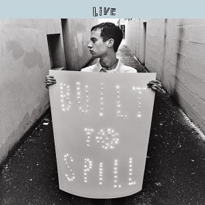 Built to Spill - Live - Zortam Music