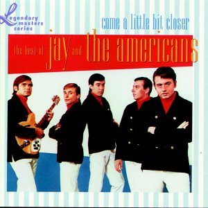 Jay & The Americans - Come A Little Bit Closer- Best Of Jay & The Americans-emi - Zortam Music