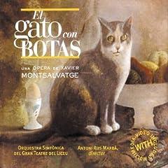 Montsalvatge - El Gato con Botas