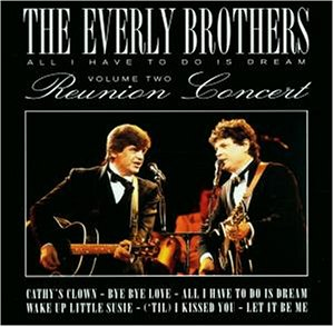 The Everly Brothers - All I Have to Do Is Dream - Zortam Music