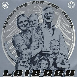 Laibach - Sympathy For The Devil (Who Killed The Kennedys? - Instrumental) Lyrics - Zortam Music