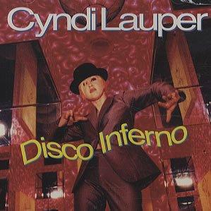 Cyndi Lauper - Disco Inferno - Zortam Music