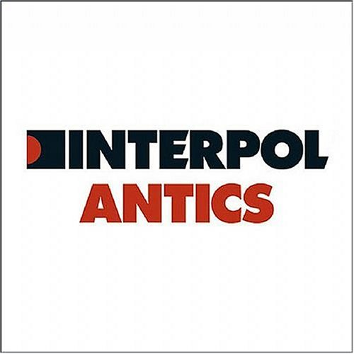 Interpol - Antics: The Special Edition - Zortam Music