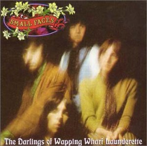 The Small Faces - The Darlings of Wapping Wharf Launderette Disc 1 - Zortam Music