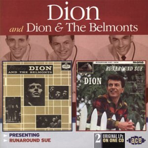 Dion &Amp; The Belmonts - Presenting Dion & The Belmonts  Runaround Sue - Zortam Music