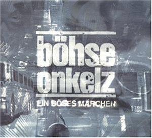 Böhse Onkelz - Ein böses Märchen ...aus tausend finsteren Nächten - Zortam Music