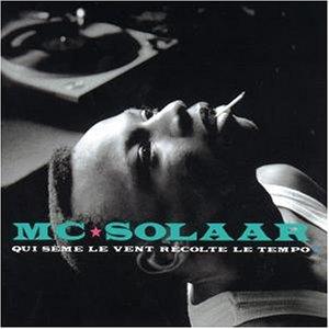 Mc Solaar - Qui Seme le Vent Recolte le T/ - Zortam Music