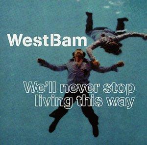 Westbam - We