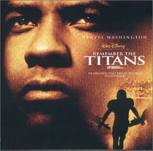 Various Artists - Remember the Titans: An Original Walt Disney Motion Picture Soundtrack (2000 Film) - Zortam Music