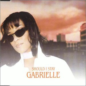 Gabrielle - Should I Stay [CD 2] - Zortam Music