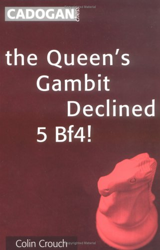 The Queen's Gambit Declined: 5 Bf4!