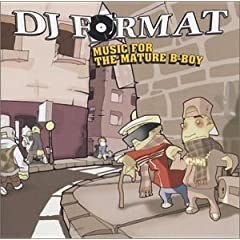 Baixar   DJ Format - Music for the Mature B-Boy