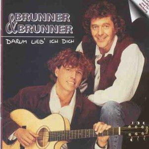 Brunner & Brunner - Darum Lieb Ich Dich - Zortam Music