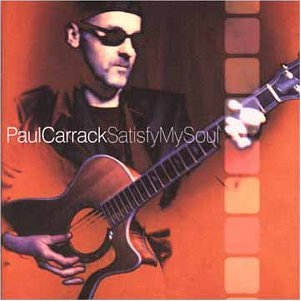 Paul Carrack - Satisfy My Soul - Zortam Music