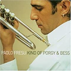Paolo Fresu - Kind Of Porgy & Bess (2002)