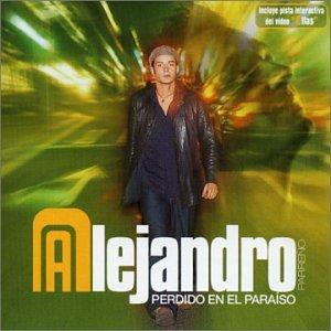 Alejandro - Perdido en el Paraiso - Zortam Music