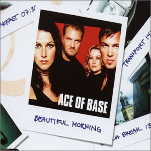 Ace of Base - Beautiful Morning - Zortam Music