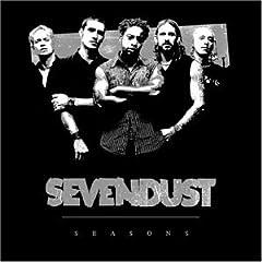 Sevendust - Seasons