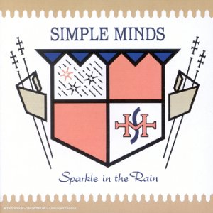 Simple Minds - Sparkle In The Rain  - Edition remast?ris?e - Zortam Music