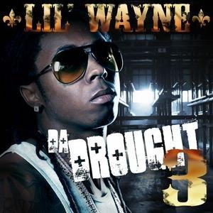 Lil Wayne - Da Drought 3 - Zortam Music