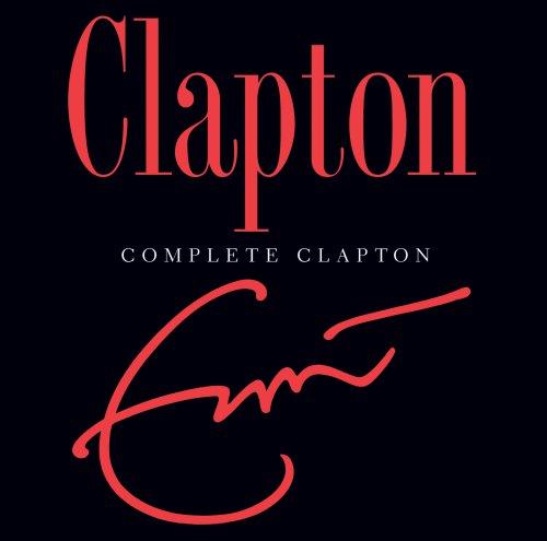 Eric Clapton - Complete Clapton - Lyrics2You