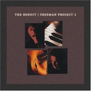 David Benoit - The Benoit/Freeman Project - Zortam Music