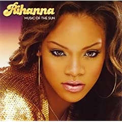 Rihanna - Music Of The Sun Full Album Download