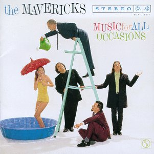 The Mavericks - Music For All Occasions - Zortam Music