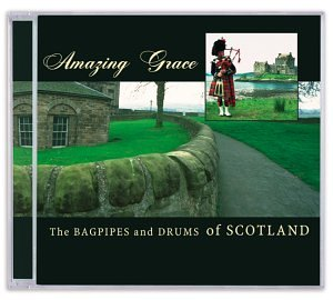 Various Artists - Amazing Grace: Bagpipes & Drums of Scotland - Zortam Music