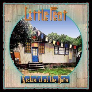 Little Feat - Kickin