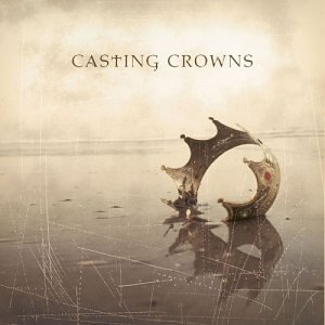 Casting Crowns - 05 American Dream - Zortam Music
