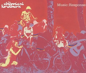 The Chemical Brothers - Music: Response - Zortam Music