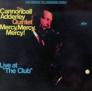 Mercy, Mercy, Mercy! Live at 'The Club'