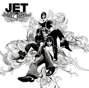 Original album cover of Get Born by Jet