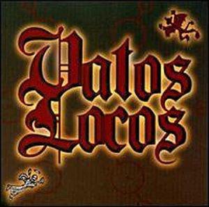Vato Loco - Vatos Locos - Zortam Music