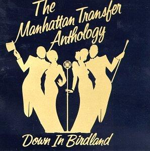 Manhattan Transfer - Anthology: Down In Birdland [disc 1] - Zortam Music