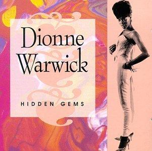 Dionne Warwick - Hidden Gems - Zortam Music