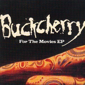 BUCKCHERRY - For The Movies - Zortam Music