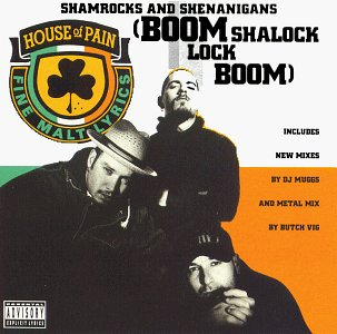 HOUSE OF PAIN - Shamrocks & Shenanigans - Zortam Music