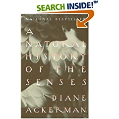 A Natural History of the Senses, Diane Ackerman,PhP 200, AS Walk