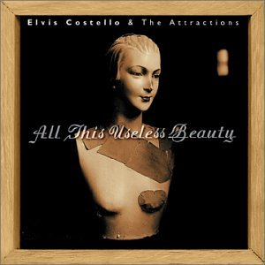 Elvis Costello - All This Useless Beauty (With Bonus Disc) - Zortam Music
