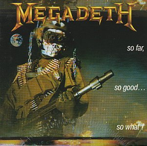 Megadeth - So Far, So Good...So What! (Re-Mastered) - Zortam Music