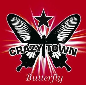 Crazy Town - Butterfly (maxi) - Zortam Music