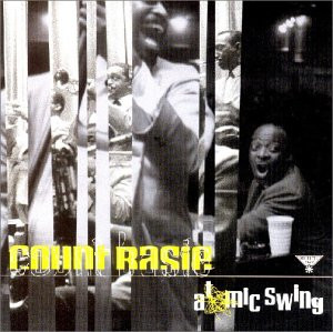 Count Basie - Atomic Swing - Zortam Music