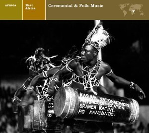 Various - East Africa Ceremonial & Folk Music - Zortam Music
