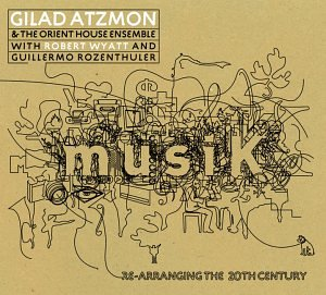 Download jazz mp3 Re-Arranging the 20th Century by Gilad Atzmon