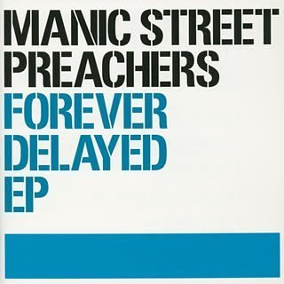 Manic Street Preachers - Forever Delayed Greatest Hits - Zortam Music