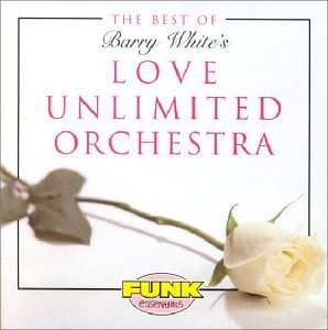 Love Unlimited Orchestra - Best of Barry White